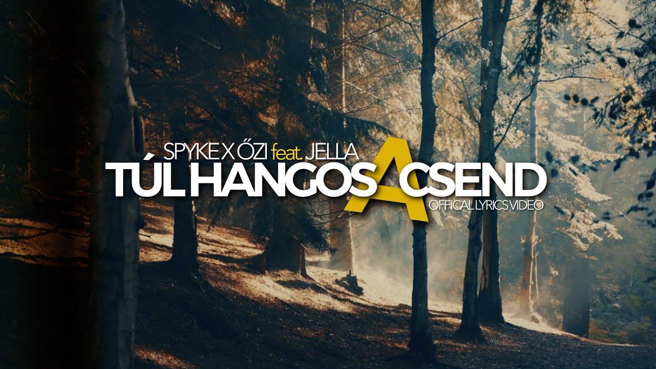 Download Spyke x Őzi - Túl hangos a csend feat. Jella (OFFICIAL LYRICS VIDEO)