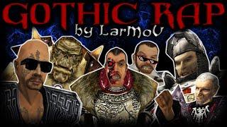 All GOTHIC RAP by LarMoV