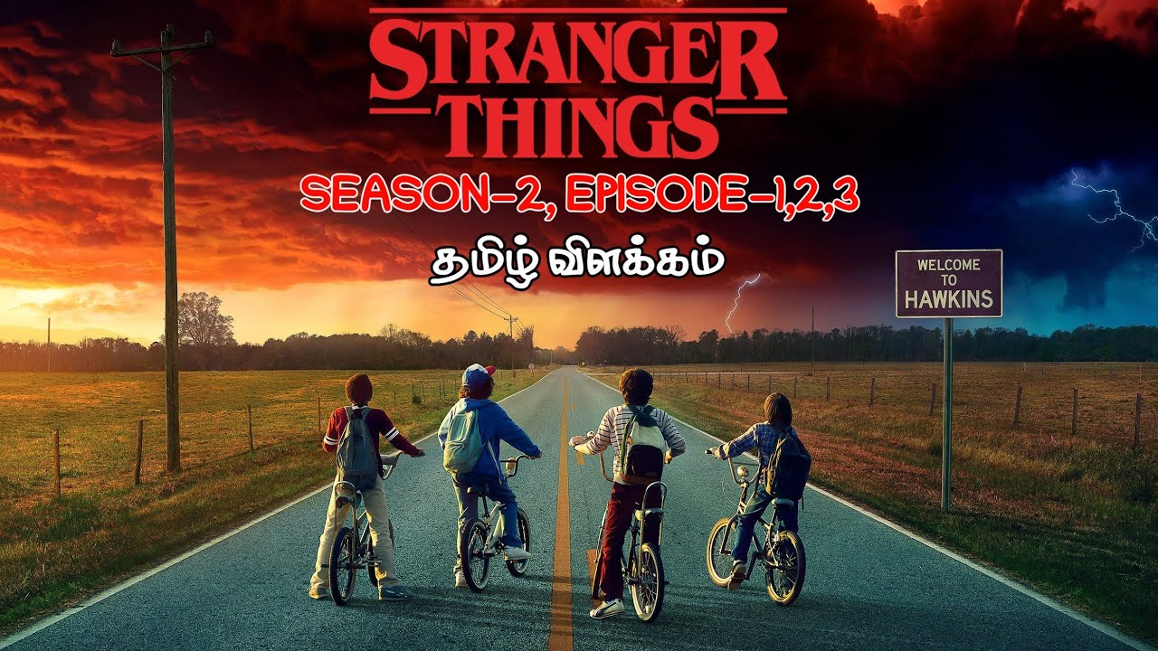 Download Stranger Things | Season-2 | Episode-1,2,3 | Explained in tamil | Mr Hollywood