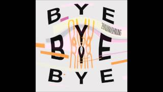 2Raumwohnung - Bye Bye Bye (andhim rmx)