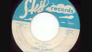 Bobby Roberts, Big Sandy
