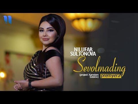 Nilufar Sultonova - Sevolmading  Нилуфар Султонова - Севолмадинг