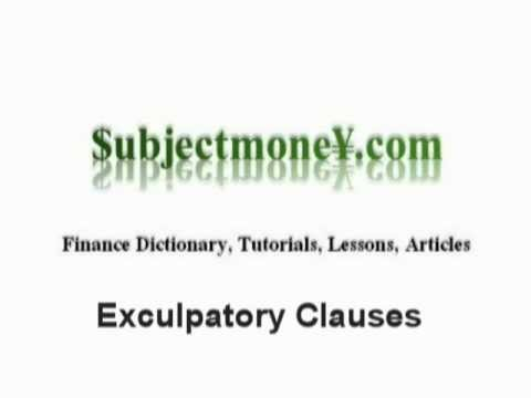 Exculpatory Clauses Business Law What Is The Definition