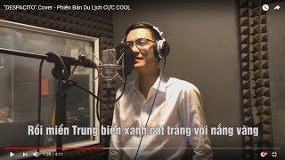 """""""DESPACITO"""" Cover - Phiên Bản Du Lịch CỰC COOL"""
