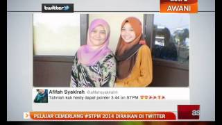 Pelajar cemerlang #STPM 2014 diraikan di Twitter