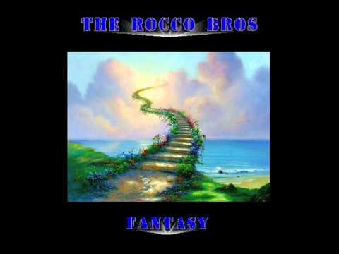 THE ROCCO BROS,    FANTASY.wmv
