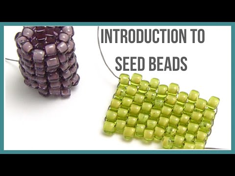 Introduction To Seed Bead - Beaducation.com