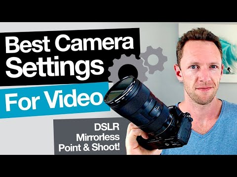 Best DSLR Camera Settings for Video