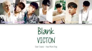 Video VICTON [빅톤] - Blank [얼타] (Color Coded Lyrics | Han/Rom/Eng) download MP3, 3GP, MP4, WEBM, AVI, FLV Januari 2018