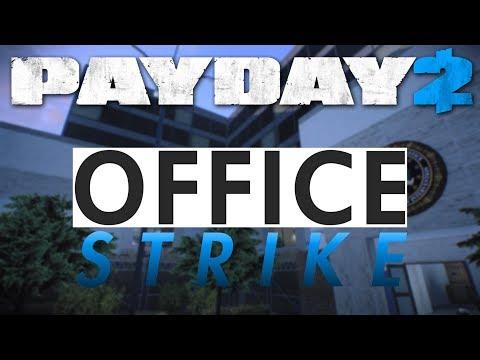 Office Strike custom heist (Payday 2)