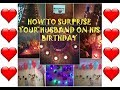 BIRTHDAY PARTY DECORATION / HOW TO SURPRISE YOUR HUSBAND ON HIS B'DAY / B'DAY CELEBRATION IDEAS