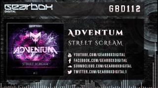 Adventum - Street Scream [GBD112]