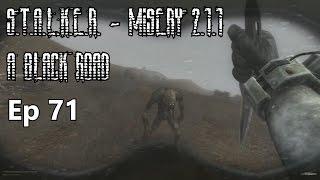 S.T.A.L.K.E.R. - MISERY 2.1.1 - A Black Road - Ep 71: A Hunting Interregnum