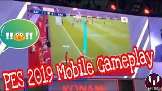 PES 2019 Mobile | First GAMEPLAY | From KONAMI Official