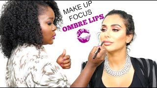 * MAKE UP FOCUS * Faire un ombré lips  Ft Huda Beauty