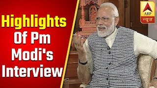 EXCLUSIVE: Important Highlights Of PM Narendra Modi's Interview To ABP News | ABP News