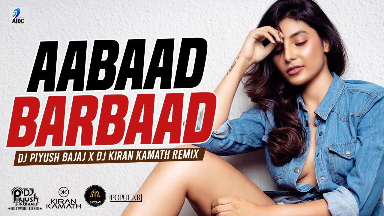 Aabaad Barbaad (Remix) | DJ Piyush Bajaj X DJ Kiran Kamath | LUDO