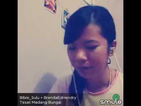 Tesat Madang Bungai - Bibie Sulu + BrendaEdHendry (SMULE COVER)