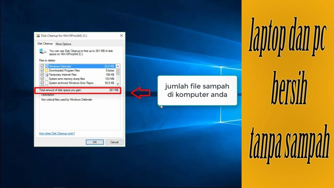 Cara membersihkan file sampah di laptop dan komputer tanpa ...