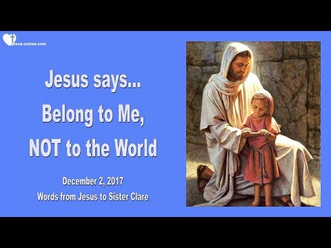 BELONG TO ME... NOT TO THE WORLD ❤️ Love Letter from Jesus