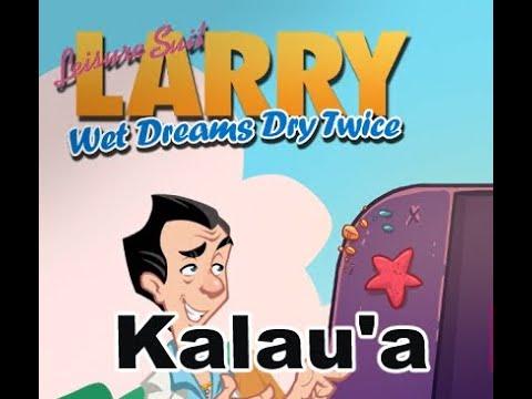 Leisure Suit Larry Wet Dreams Dry Twice Kalau'a hotel walkthrough  