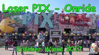Laser Pix (Jehn) - Onride - Eisleber Wiesenmarkt 2017