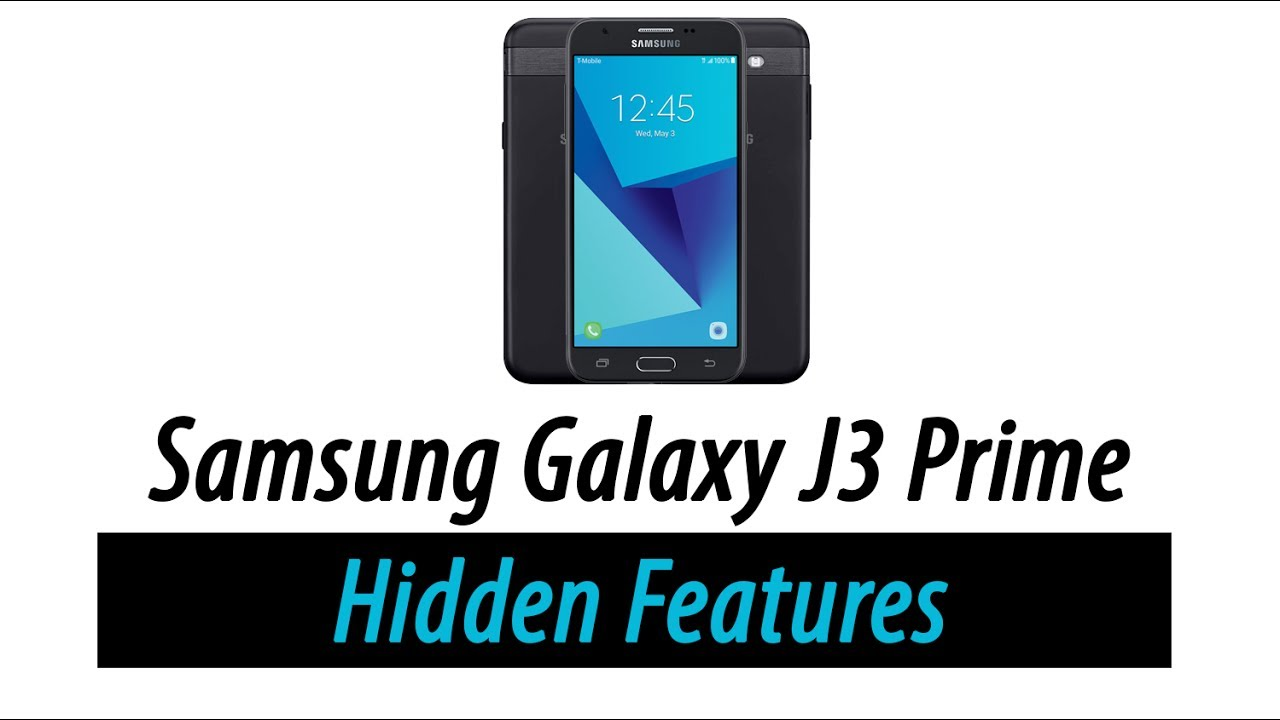 Hidden Features of the Galaxy J3 Prime You Don't Know About
