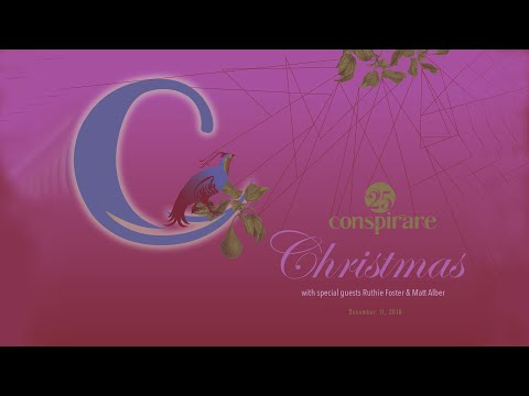 Conspirare Christmas 2019 Conspirare Christmas with special guests Ruthie Foster and Matt