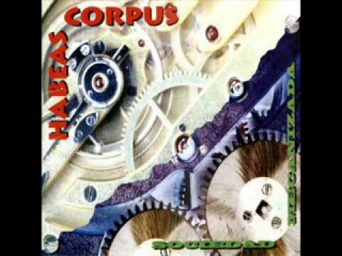 Habeas Corpus - Fin de las ideologias - 97'