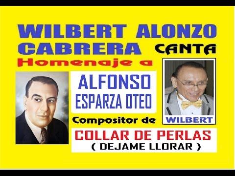 COLLAR DE PERLAS canta Wilbert Alonzo Cabrera Homenaje a Alfonso Esparza 2 karaoke