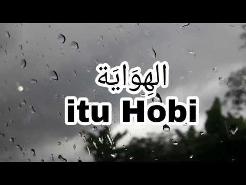 Lagu Mufrodat 'Hobi'   Bahasa Arab Laskar Pelangi