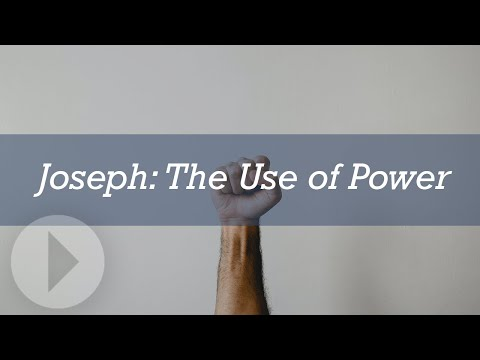 Joseph: The Use of Power - John Lennox