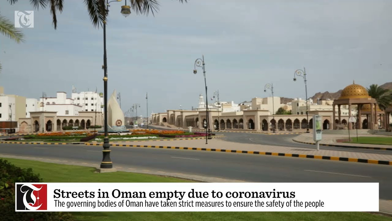 Streets in Oman empty due to coronavirus