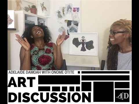 Onome Otite, Art Discussion: In Conversation with Adelaide Damoah