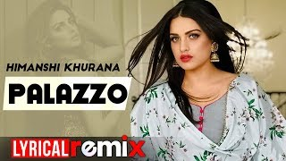Himanshi khurana | Palazzo (Model Lyrical) | Kulwinder Billa | Shivjot | Aman Hayer | New Songs 2019