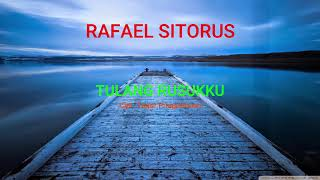 Tulang Rusukku - Rafael Sitorus (Official Audio Lyric)