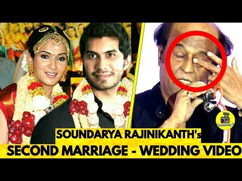 சற்றுமுன் ரஜினி மகள் Soundarya Rajinikanth Second Marriage Date Revealed ! Wedding Video ! Rajini