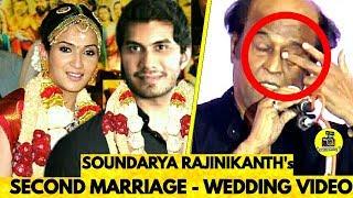 சற்றுமுன் ரஜினி மகள் Soundarya Rajinikanth Second Marriage Date Revealed ! Wedding Video ! Rajini