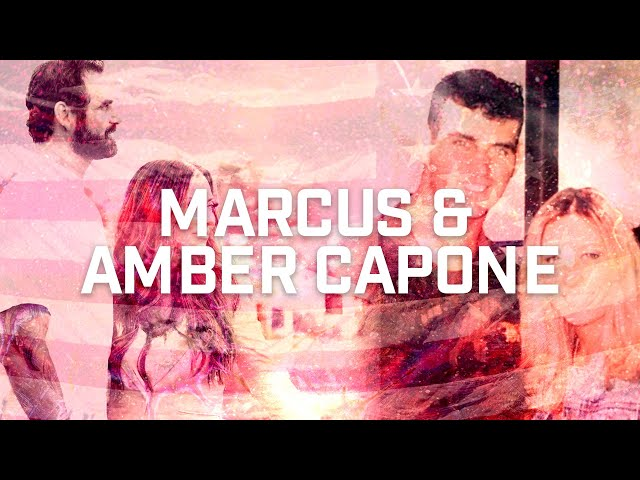 Marcus and Amber Capone: Part 1of 2