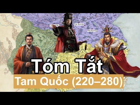 Tóm Tắt Nhanh: Tam Quốc / Three Kingdoms (220 – 280)   Tóm Tắt