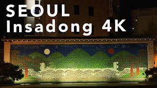 SEOUL 4K - Night walking Insadong