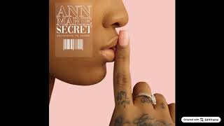 Ann Marie - Secret ft YK Osiris (Official Audio) Video