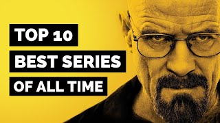 Top 10 Best TV Series of All Time