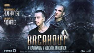 Headhunterz & Audiofreq - Breakout (Cover Art)