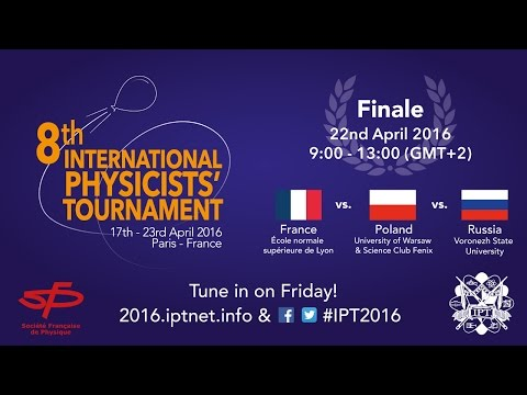 International Physicists' Tournament 2016 - Finale