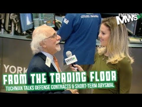 Tuchman: Defense Contracts, Oil Wild Card & A lot of Bad News
