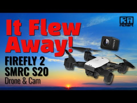 My Drone Flew Away – Hawkeye Firefly 2 Action Cam & SMRC S20