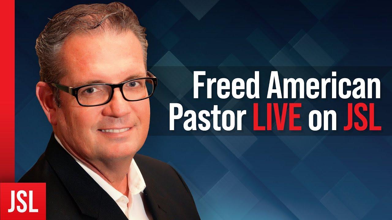 Freed American Pastor LIVE on JSL