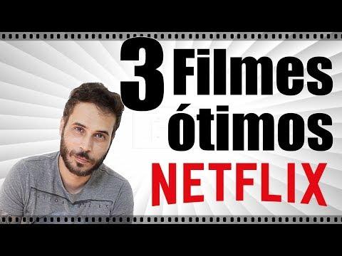 3 FILMES ÓTIMOS na NETFLIX pra VER AGORA!!!