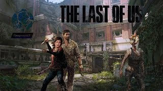 🔴 Прохождение The Last of Us (Одни из нас) — Часть 6: Солт-Лейк-Сити